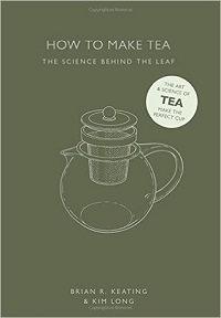 How to Make Tea – Brian Keating & Kim Long